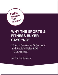 "Free Report - Click here to learn ""Why the Sports & Fitness Buyer Says No"""